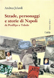 Cover of Strade, personaggi e storie di Napoli