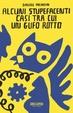 Cover of Alcuni stupefacenti casi tra cui un gufo rotto