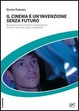 Cover of Il cinema è un'invenzione senza futuro