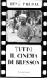Cover of Tutto il cinema di Bresson
