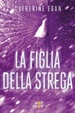 Cover of La figlia della strega