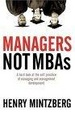 Cover of Managers Not MBAs