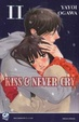 Cover of Kiss & never cry vol. 11