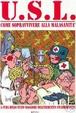 Cover of Usl. Come sopravvivere alla malasanità