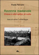 Cover of Ravenna medievale