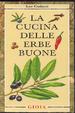 Cover of La cucina delle erbe buone