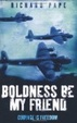 Cover of Boldness Be My Friend