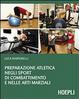 Cover of Preparazione atletica negli sport di combattimento e nelle arti marziali