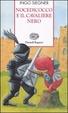Cover of Nocedicocco e il cavaliere nero