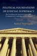 Cover of Political Foundations of Judicial Supremacy