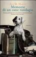 Cover of Memorie di un cane randagio