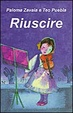 Cover of Riuscire