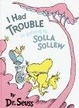 Cover of I Had Trouble in Getting to Solla Sollew