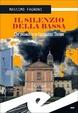 Cover of Il silenzio della Bassa