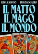 Cover of Il Matto, Il Mago, Il Mondo