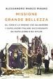 Cover of Missione grande bellezza