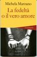 Cover of La fedeltà o il vero amore