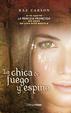 Cover of La chica de fuego y espino