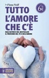 Cover of Tutto l'amore che c'è