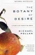 Cover of Botany of Desire, the