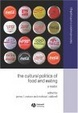 Cover of The Cultural Politics of Food and Eating