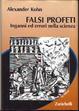 Cover of Falsi profeti. Inganni ed errori nella scienza