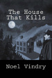 Cover of The House That Kills