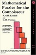 Cover of Mathematical Puzzles for the Connoisseur