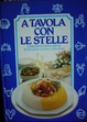 Cover of A tavola con le stelle