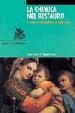 Cover of La chimica nel restauro