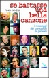 Cover of Se bastasse una bella canzone