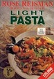 Cover of Rose Reisman Brings Home Light Pasta