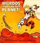 Cover of Weirdos From Another Planet!