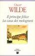 Cover of Il principe felice - La casa dei melograni