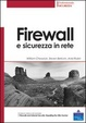 Cover of Firewall e sicurezza in rete