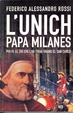 Cover of L' unich papa milanes