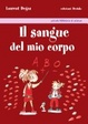 Cover of Il sangue del mio corpo