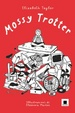 Cover of Mossy Trotter