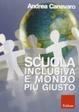 Cover of Scuola inclusiva e mondo più giusto
