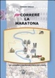 Cover of Percorrere la maratona