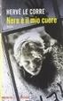 Cover of Nero è il mio cuore