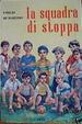 Cover of La squadra di stoppa