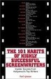 Cover of The 101 Habits of Highly Successful Screenwriters