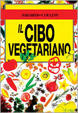 Cover of Il cibo vegetariano