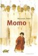 Cover of Momo o La curiosa historia de los ladrones de tiempo y de la niña que devolvió a los hombres el tiempo robado