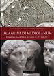 Cover of Immagini di Mediolanum