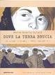 Cover of Maria Grazia Cutuli Dove la terra brucia