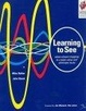 Cover of Learning to See Version 1.3
