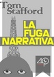 Cover of La fuga narrativa
