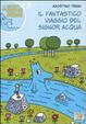 Cover of Il fantastico viaggio del signor Acqua